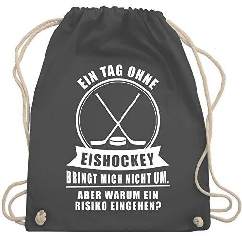 Shirtracer Eishockey - Ein Tag ohne Eishockey bringt mich nicht um - Unisize - Dunkelgrau - WM110 - Turnbeutel und Stoffbeutel aus Bio-Baumwolle