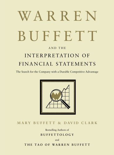 Warren Buffett And The Interpretation Of Financial Statements The