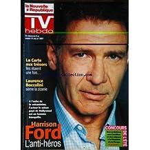 TV HEBDO du 08/07/2001 - LA CARTE AUX TRESORS - LAURENCE BOCCOLINI - HARRISON FORD.