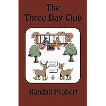 The Three Day Club