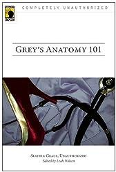 Grey's Anatomy 101: Seattle Grace, Unauthorized