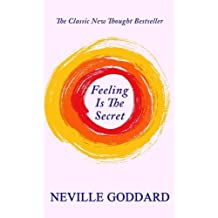 Feeling Is The Secret by Neville Goddard (2015-01-20)