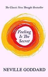 Feeling Is The Secret by Neville Goddard (2015-01-20)