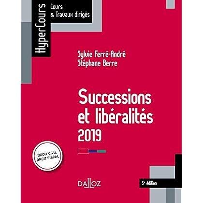Successions et libéralités 2019 - 5e éd.