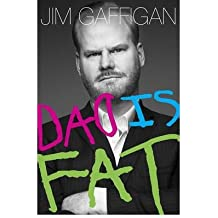 By Jim Gaffigan ( Author ) [ Dad Is Fat By May-2013 Hardcover