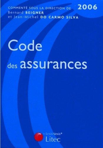 Code des assurances 2006 (ancienne édition)