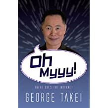 Oh Myyy! - There Goes The Internet (Life, the Internet and Everything Book 1) (English Edition)
