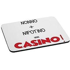 Idea Regalo - Mousepad Nonno + nipotino = casino! - festa dei nonni - humor - idea regalo - dimensioni 25x19 cm