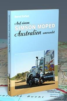 Auf einem Simson-Moped Australien umrundet