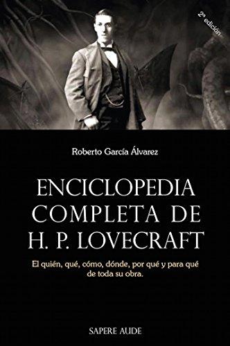 Enciclopedia completa de H.P, Lovecraft por Roberto García Alvarez