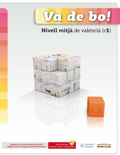 Va de bo!, valencià, nivell mitjà (C1) por From Edicions Bromera, S.L.