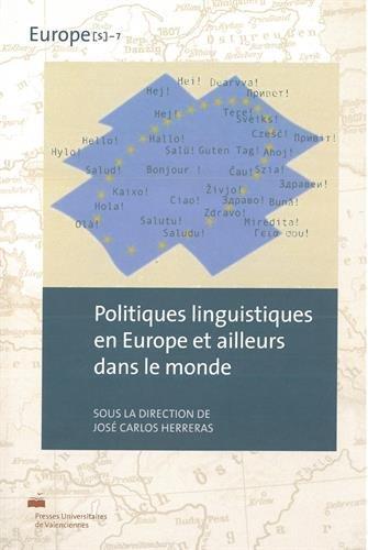 Politiques Linguistiques en Europe et Ailleurs Dans le Monde
