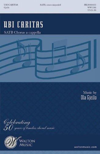 Ola Gjeilo: Ubi Caritas (SATB). Partitions pour SATB, Chorale