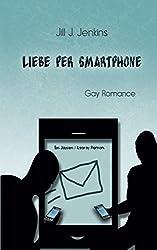 Liebe per Smartphone (Jaysen und Leeroy, Band 1)