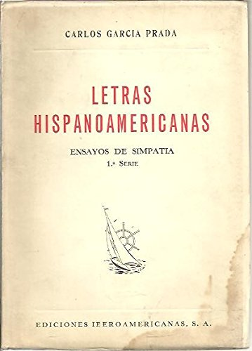 LETRAS HISPANOAMERICANAS. ENSAYOS DE SIMPATIA. PRIMERA SERIE.