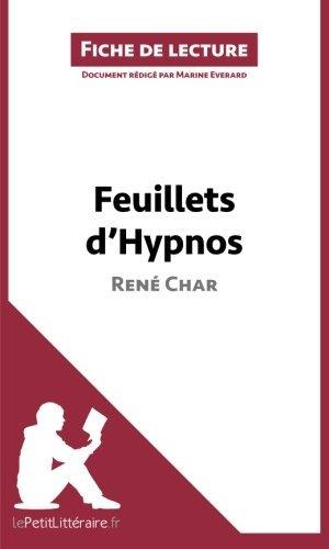Feuillets d'Hypnos de Ren???? Char (Fiche de lecture): R????sum???? Complet Et Analyse D????taill????e De L'oeuvre (French Edition) by Marine Everard (2014-09-23)