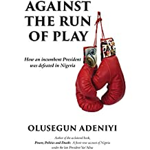 Against the Run of Play: How an incumbent president was defeated in Nigeria