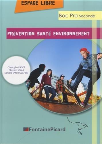 Espace Libre, Prévention Santé Environnement BAC PRO seconde