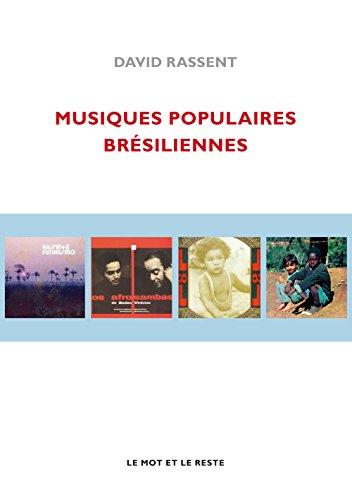 Musiques populaires brésiliennes par David Rassent