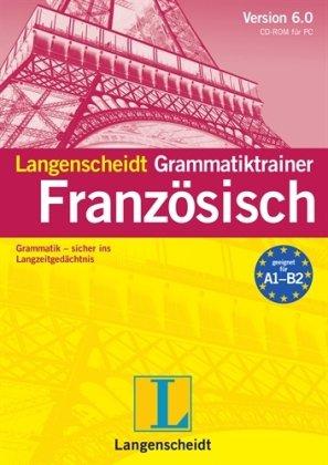 Langenscheidt Grammatiktrainer 5.0 Französisch: Grammatik - sicher ins Langzeitgedächtnis