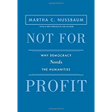 Not for Profit: Why Democracy Needs the Humanities (Public Square)