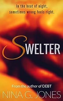 Swelter (English Edition) di [Jones, Nina G.]