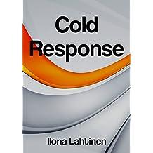 Cold Response (Finnish Edition)