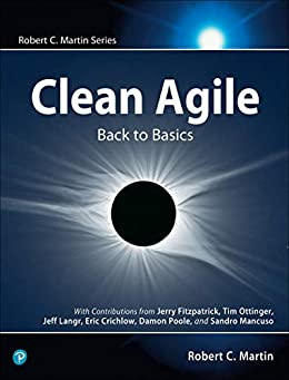 Clean Agile: Back to Basics (Robert C. Martin Series) (English Edition) van [Martin, Robert C.]