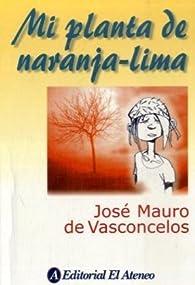 Mi planta de naranja-lima par  José Mauro de Vasconcelos