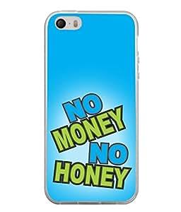 PrintVisa Funny Saying High Gloss Designer Back Case Cover for Apple iPhone 5