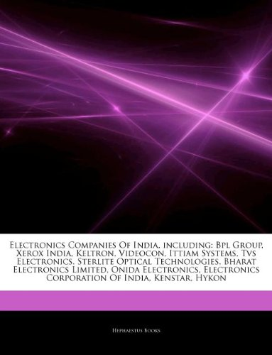 articles-on-electronics-companies-of-india-including-bpl-group-xerox-india-keltron-videocon-ittiam-s