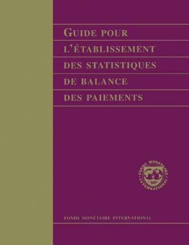 Guide Pour L'établissement des Statistiques de Balance des Paiements: