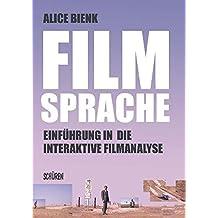 Filmsprache- Einführung in die interaktive  Filmanalyse