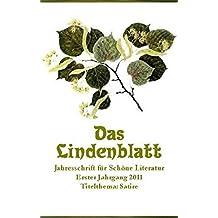 Das Lindenblatt. Titelthema: Satire: Jahresschrift für Schöne Literatur