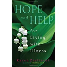 Hope and Help: For Living with Illness
