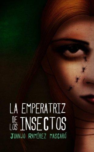 LA Emperatriz De Los Insectos por Juanjo Ramirez Mascaro