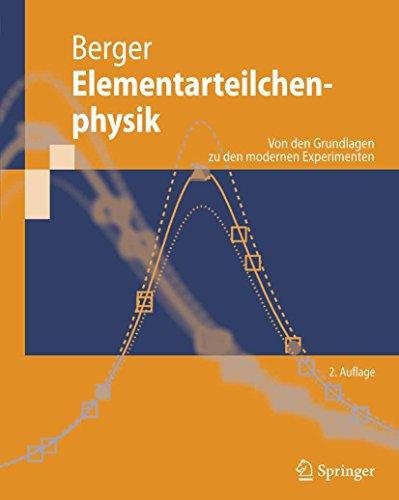 elementarteilchenphysik-von-den-grundlagen-zu-den-modernen-experimenten-springer-lehrbuch