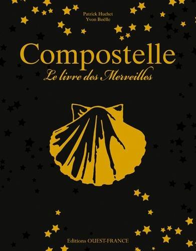 Compostelle, le Livre des Merveilles
