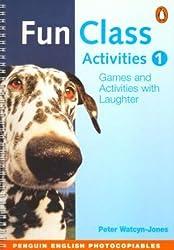 Fun Class Activities 1 (Penguin English Photocopiables)