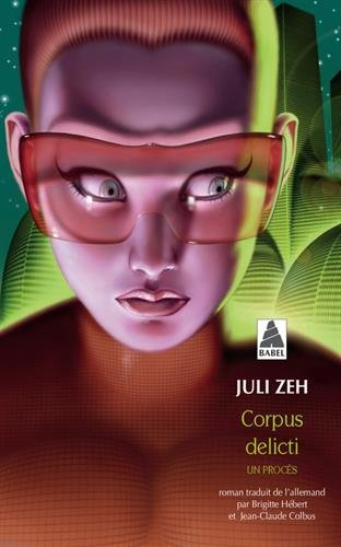 Corpus delicti par Juli Zeh