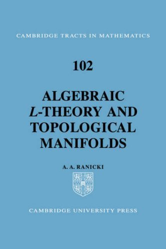 Algebraic L-theory and Topological Manifolds (Cambridge Tracts in Mathematics) 1st edition by Ranicki, A. A. (2008) Paperback
