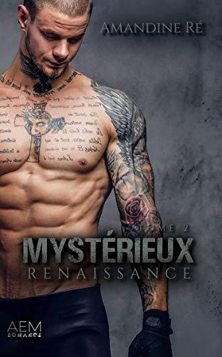 Renaissance: Dark romance (Mystérieux t. 2) par Amandine Ré