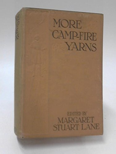 More Camp-Fire Yarns