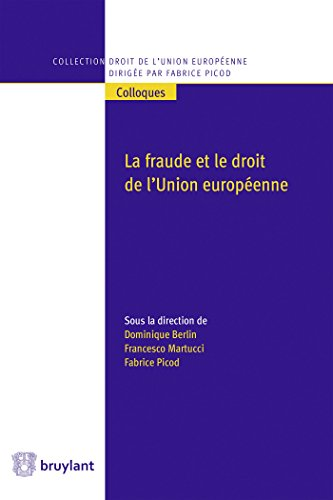 La fraude et le droit de l'Union europenne