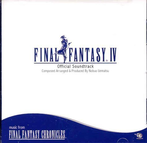 Final Fantasy IV: Official Soundtrack Music from Final Fantasy Chronicles