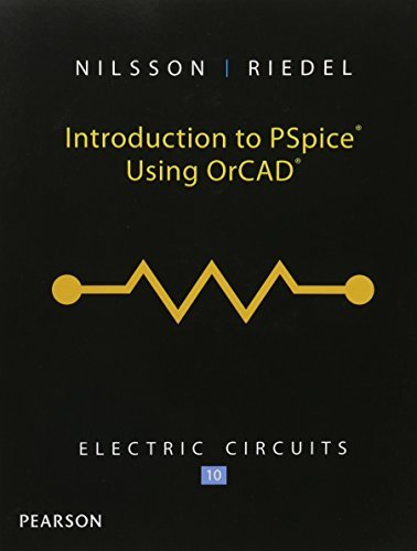Introduction to PSpice for Electric Circuits by James W. Nilsson (2014-06-21) par James W. Nilsson;Susan Riedel