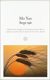 Sorgo rojo par Mo Yan