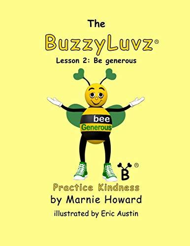 BuzzyLuvz:  Practice Kindness: Lesson 2:  Be generous: Volume 2