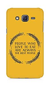 AMEZ people who love to eat are always the best people Back Cover For Samsung Galaxy J5