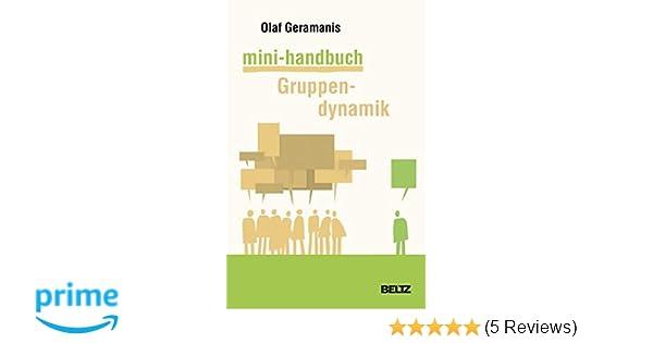 Mini-Handbuch Gruppendynamik (Beltz Weiterbildung): Amazon.de: Olaf ...